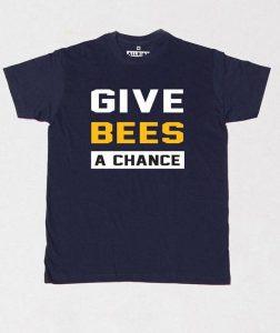 1087-P2-tshirt-give-bees-chance-save-bee-mens-womens-t-shirt_1