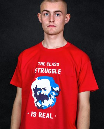 class struggle is real funny karl marx t-shirt