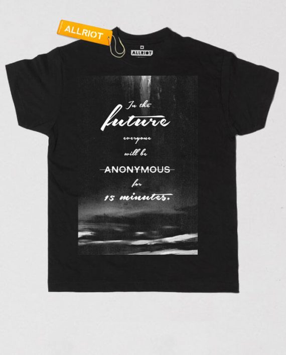 funny-andy-warhol-quote-t-shirt-anonymous-famous