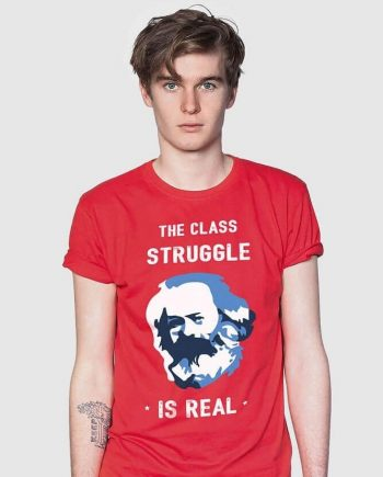 the struggle is real shirt karl marx