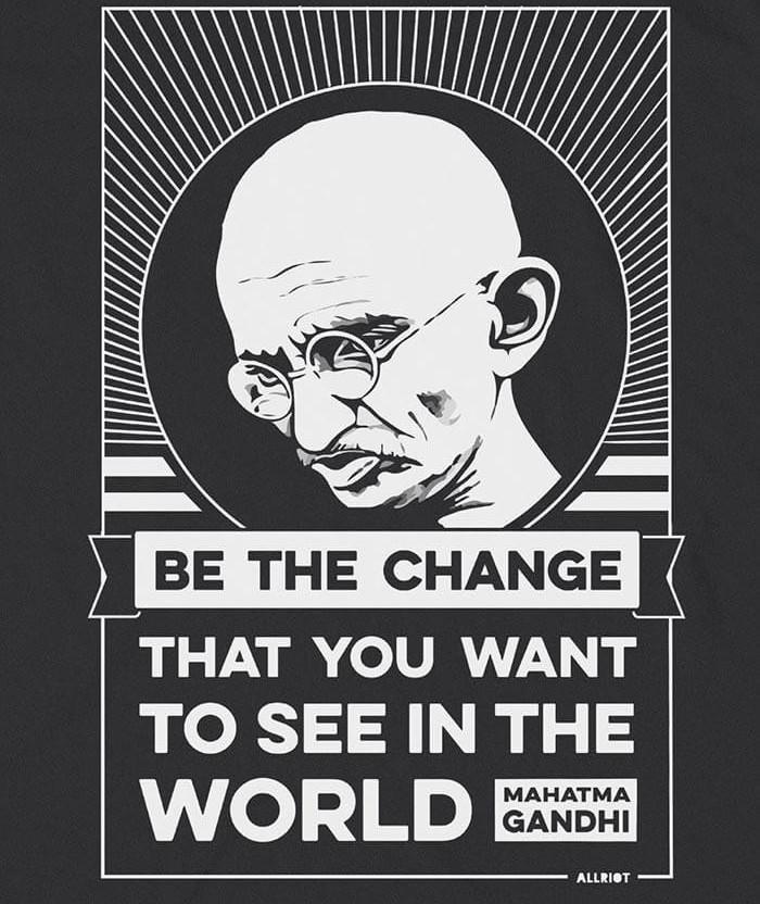Be the Change slogan Gandhi T-shirt