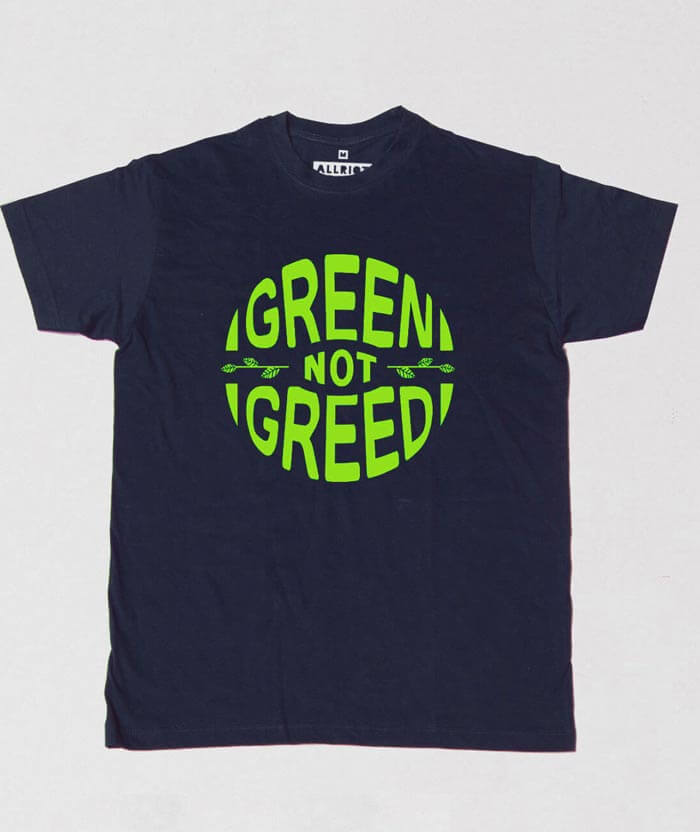 green not greed eco ego t-shirt