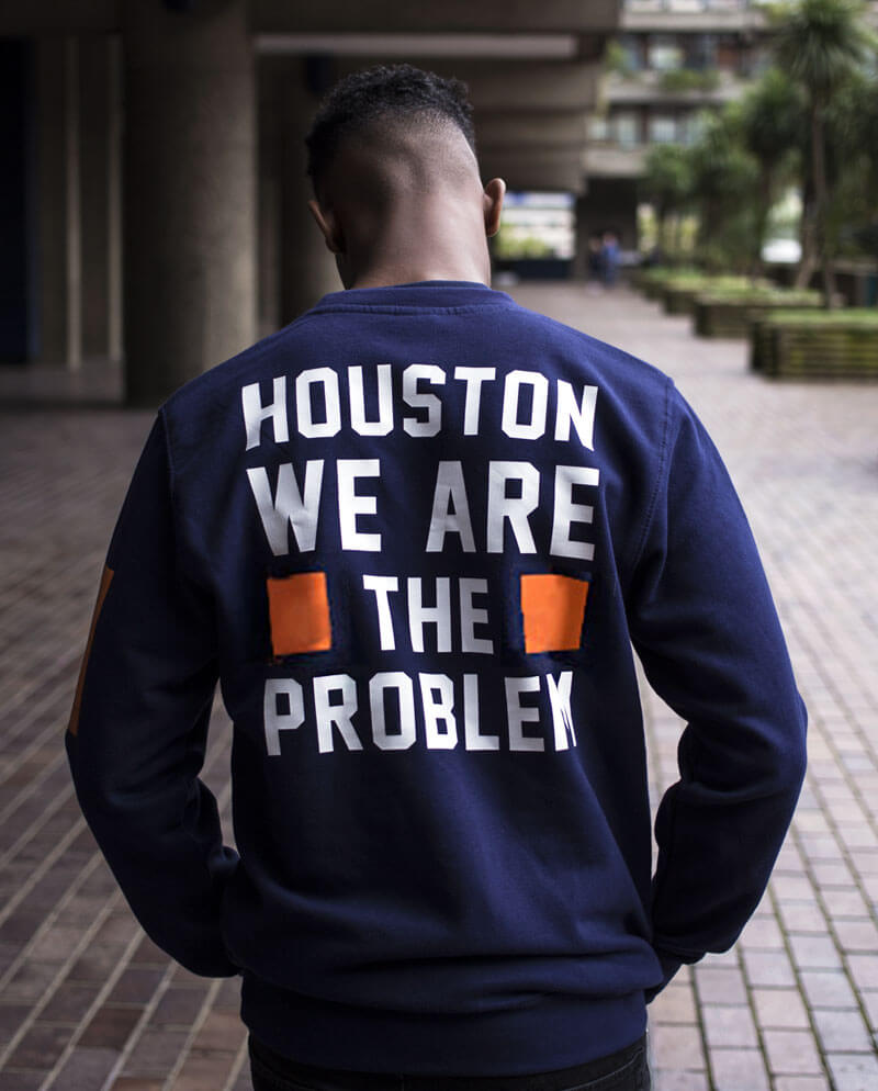 houston we are the problem t-shirt swearshirt