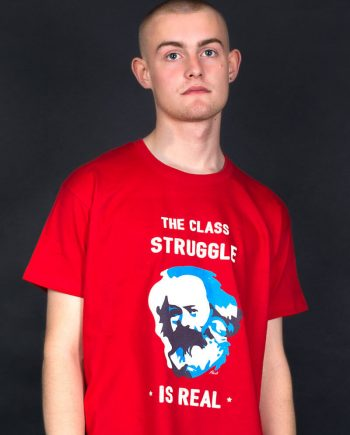 KArl Marx class struggle is real T-shirt
