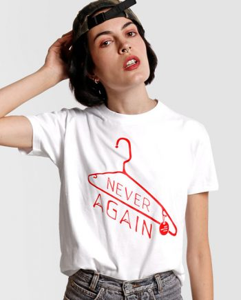 never again t shirt pro choice feminist clothing