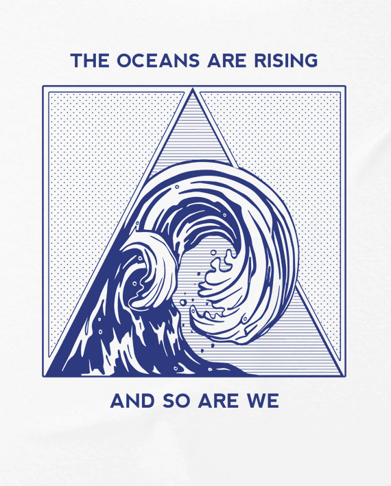 06-oceans-are-rising-and-so-are-we-t-shirt