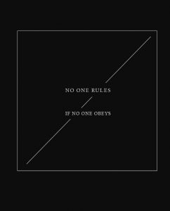 08-no-one-rules-if-no-one-obeys-tshirt