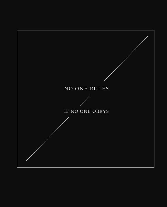 08 no one rules if no one obeys tshirt