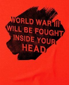 17-wwIII-will-be-fought-inside-your-head-tshirt