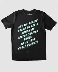02-greedy-fools-anti-capitalism-t-shirt-environmental
