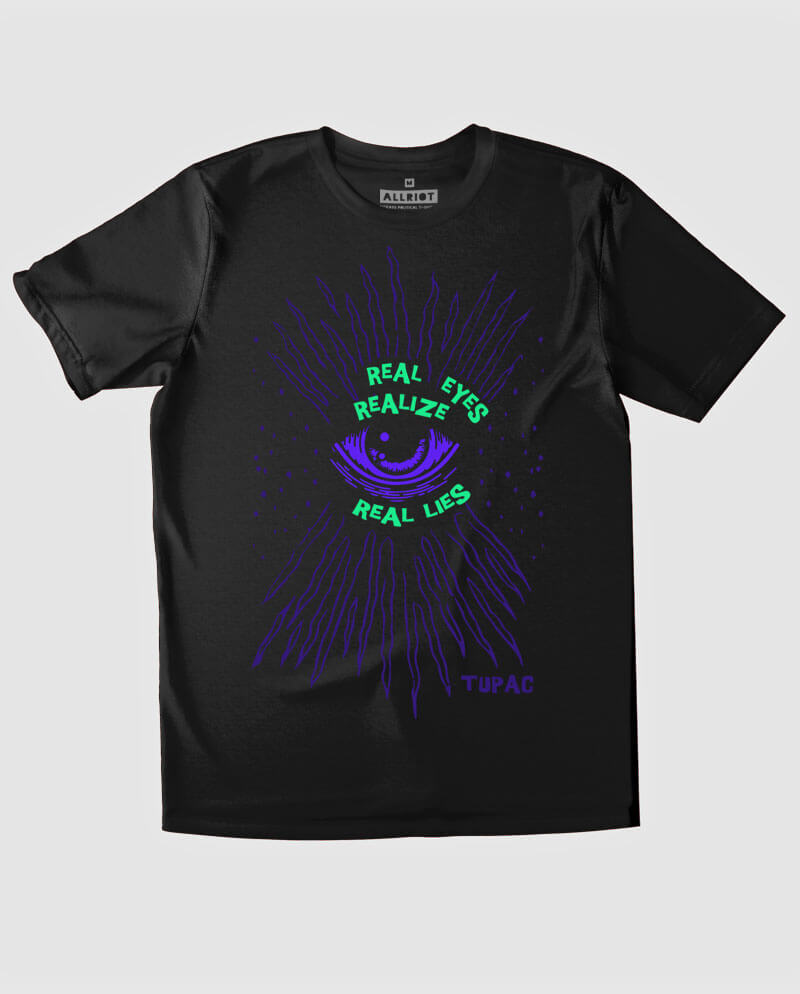 tupac t-shirt real eyes realize real lies