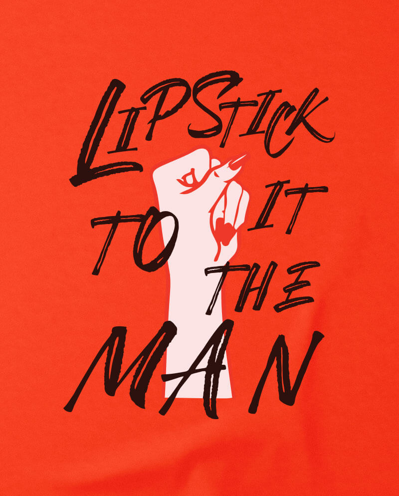 feminist t-shirt lipstick it to the man