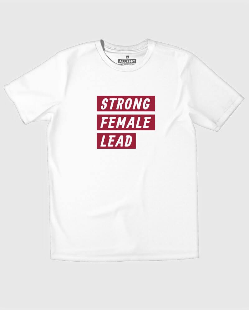 strong female lead feminist t-shirt