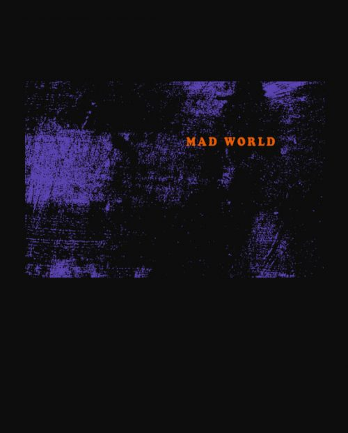 07-mad-world-t-shirt-streetwear-tees