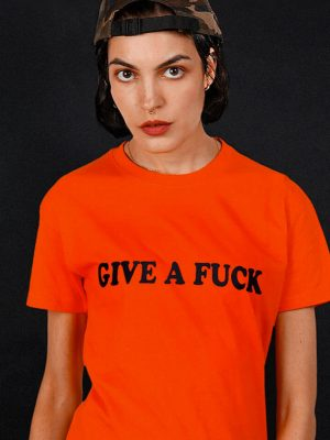 give a-f-ck t-shirt protest activism
