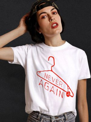 never-again-t-shirt-pro-abortion-reproductive-rights