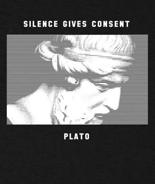 Silence Gives Consent Plato T-shirt