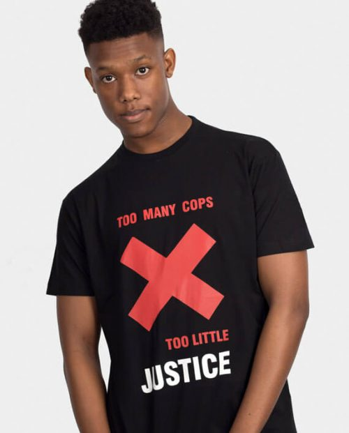 Too Many Cops Too Little Justice T-shirt