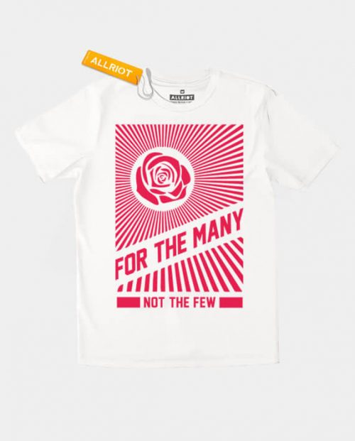 For the many not the few t-shirt