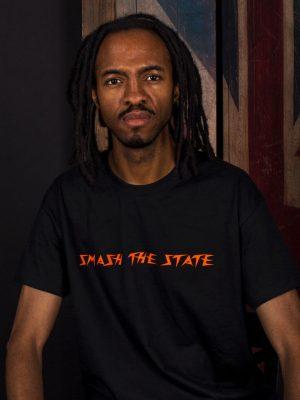 smash the state t-shirt political slogan